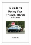 A Giude to Racing Your Triumph TR7V8